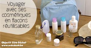 Au lieu de mini-flacons de cosmétiques, on se constitue un kit de voyage réutilisable