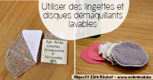 Astuce zéro déchet : utiliser des lingettes et disques démquillants lavables