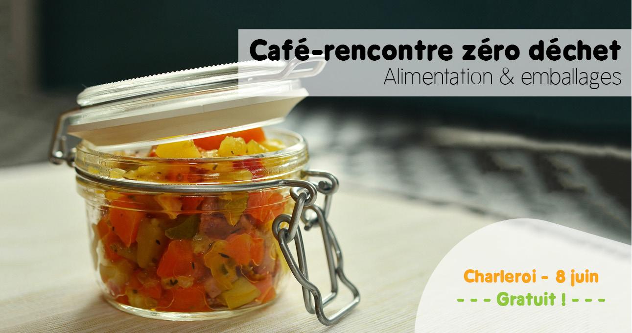 Café-rencontré zéro déchet : alimentation et emballages