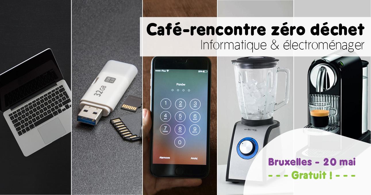 Café-rencontré zéro déchet : électroménagers et informatique