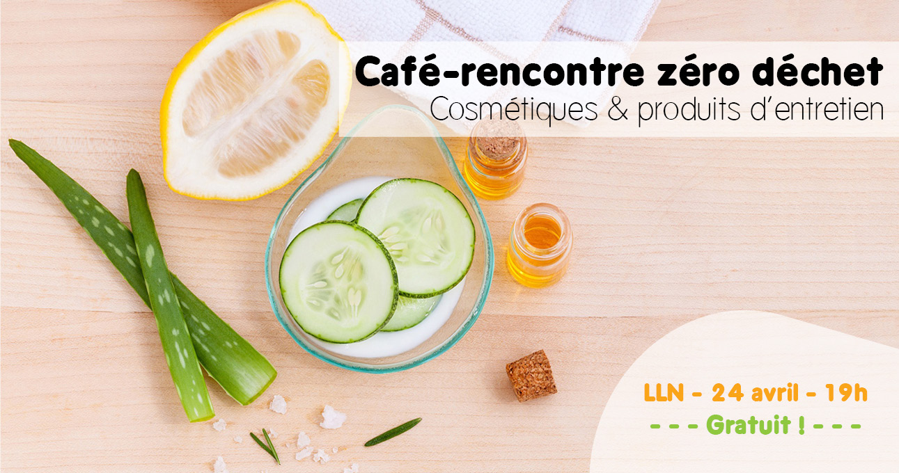 Café-rencontré zéro déchet : cosmétiques et produits d'entretien