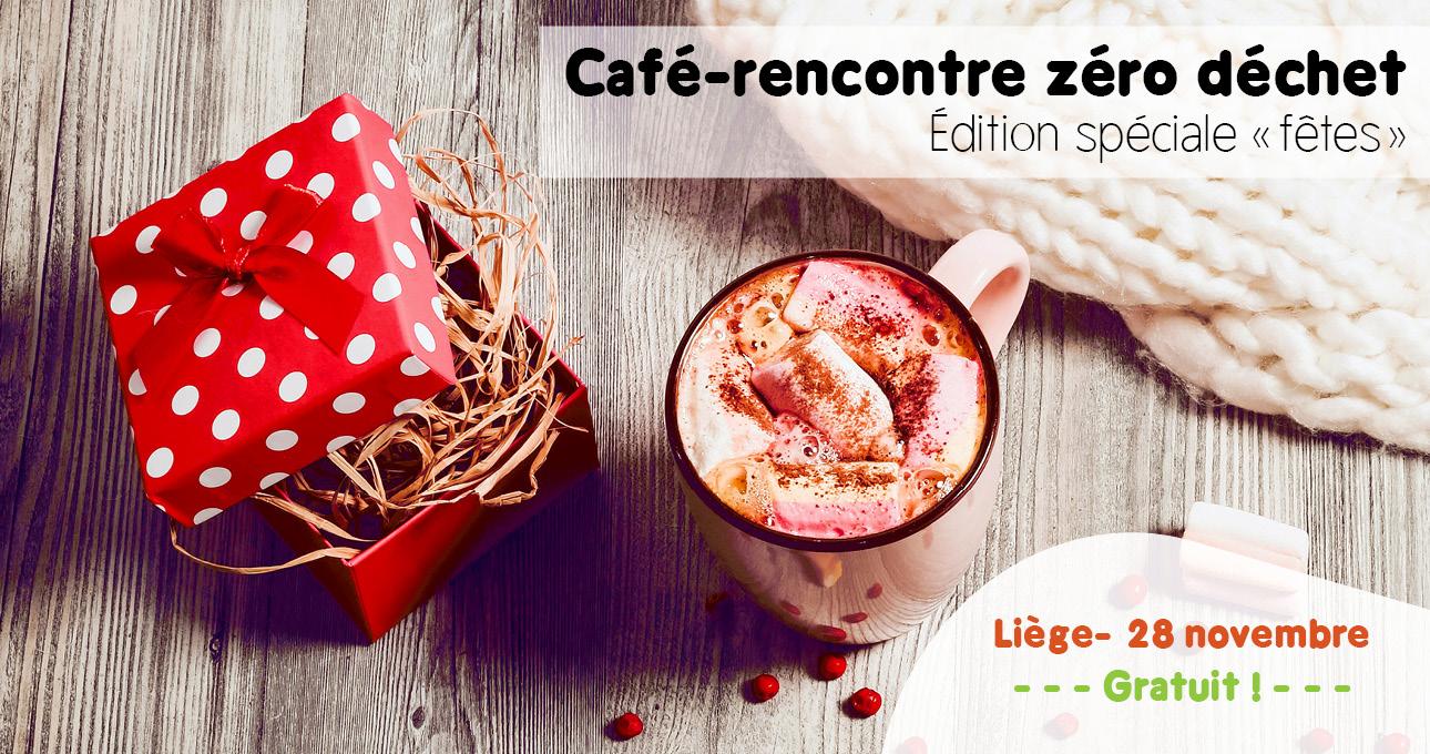 Café-rencontré zéro déchet : spécial fêtes de fin d'année