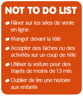 Not to do list pour ralentir