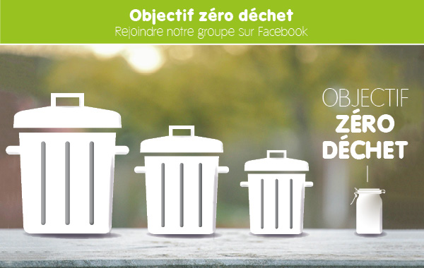 Rejoindre le groupe facebook Objectif zéro déchet - écoconso